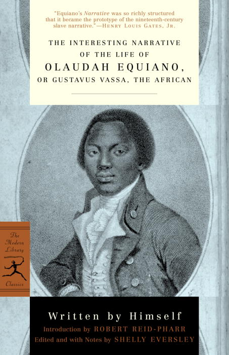 The Interesting Narrative of the Life of Olaudah Equiano, or Gustavus Vassac the African By Equiano, Olaudah/ Eversley, Shelly (EDT)/ Reid-Pharr, Robert (INT)/ Eversley, Shelly